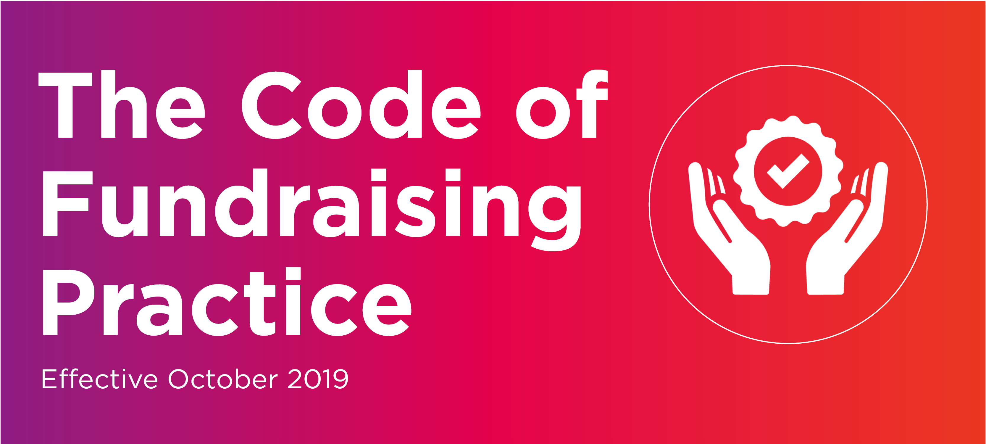 New Code of Fundraising Practice