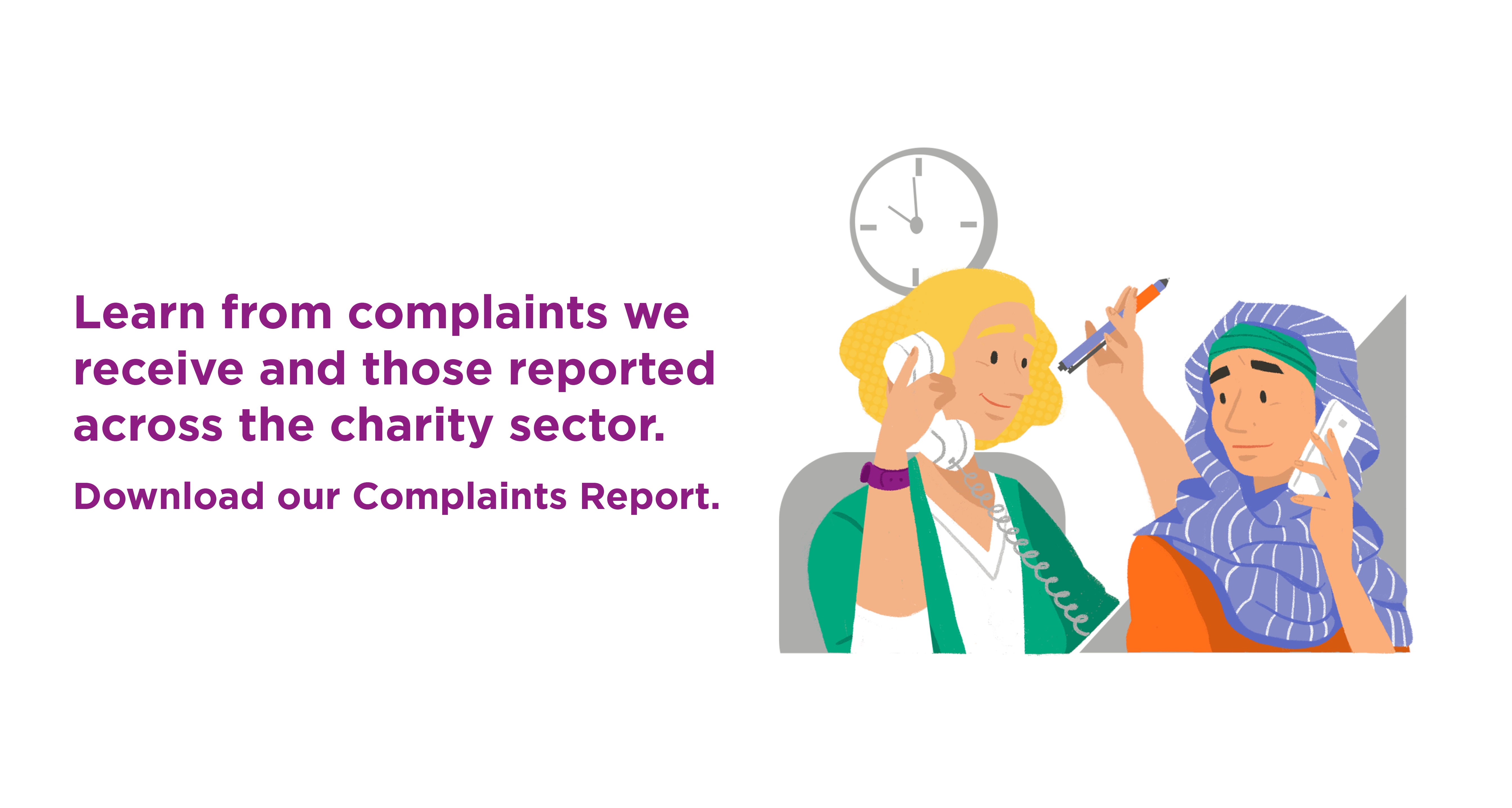 Learn from complaints we receive and those reported across the charity sector